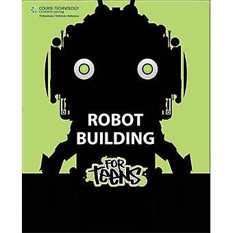 Robot Building For Teens by Behnam Salemi - 9781133948650 Book