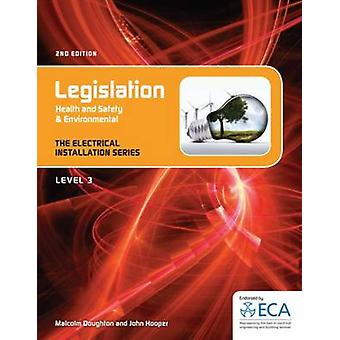 EIS - Legislation Health and Safety & Environmental (2nd Revised editi