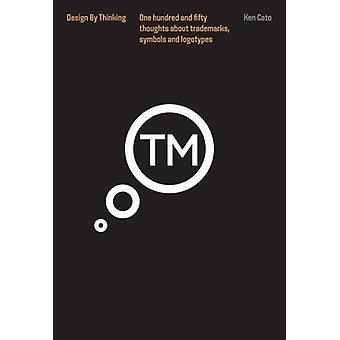 Thinking Trademarks - Symbols and Logotypes - Design by Thinking by Ke