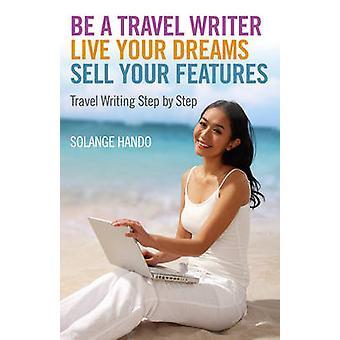 Ser um escritor de viagens - viver seus sonhos - vender seus recursos - curso Wr