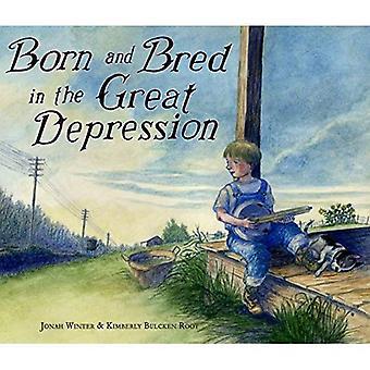 Geboren en getogen in de grote depressie