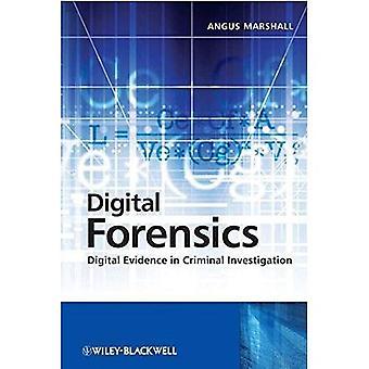 Digitale Forensik: Digitale Beweise bei strafrechtlichen Ermittlungen