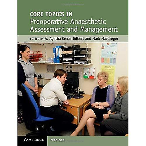 Core Topics in Preoperative  Anaesthetic AssessHommest and ManageHommest