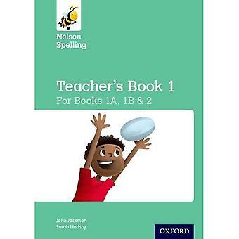 New Nelson Spelling Teacher's Book