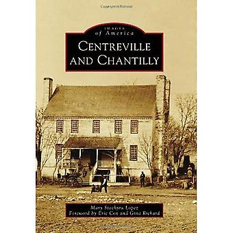 Centreville and Chantilly (Images of America (Arcadia Publishing))