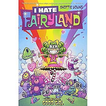 I Hate Fairyland, Volume 3: Good Girl