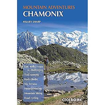 Chamonix Mountain Adventures (Mountain Walking) (Cicerone Mountain Guide)