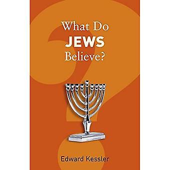 What Do Jews Believe? (What Do We Believe?)