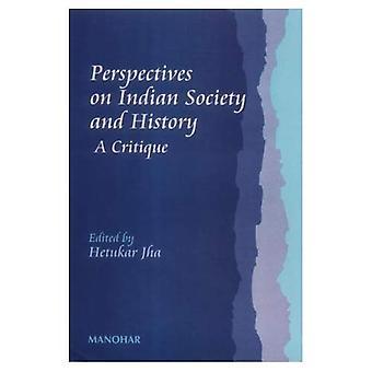 Perspectives sur l'histoire et la société indienne: une Critique
