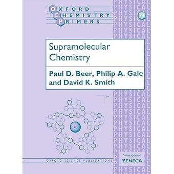 Supramolecular Chemistry (Oxford Chemistry Primers)
