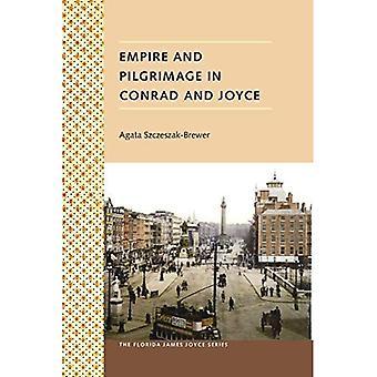 Empire and Pilgrimage in Conrad and Joyce (Florida James Joyce)