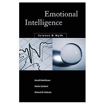L'Intelligence émotionnelle: Science et mythe (Bradford Books)