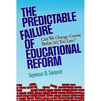 Das vorhersehbare Versagen der Bildungsreform: können wir Kurswechsel bevor es & s zu spät?