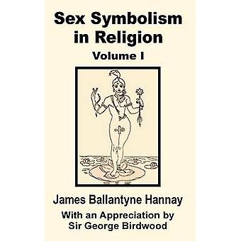 Geslacht symboliek in religie Volume One door Hannay & James Ballantyne