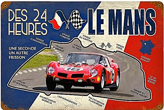 Le Mans Des 24 Heures rusted metal sign (pst 1812 ls)