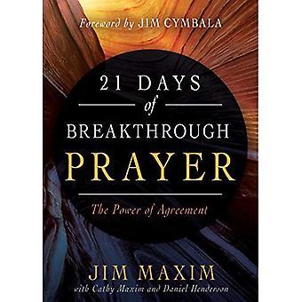 21 Days of Breakthrough Prayer: The Power of Agreement