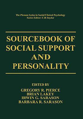 Sourcebook of Social Support and Personality by Pierce & Gregory R.