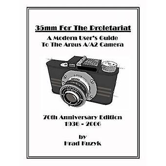 35mm voor het proletariaat door Kuzyk & Hrad