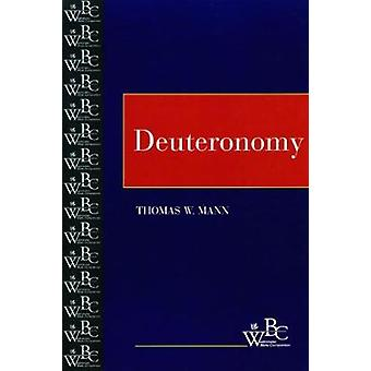 Deuteronomy by Mann & Thomas
