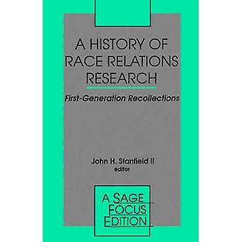 En historia av Race Relations forskning första generationens minnen av Stanfield & II John H.