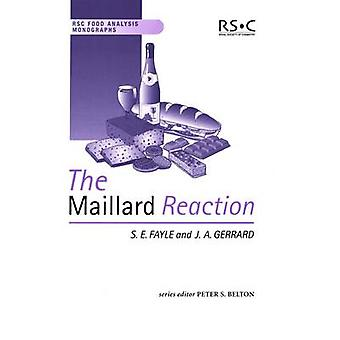 The Maillard Reaction by Belton & Peter S