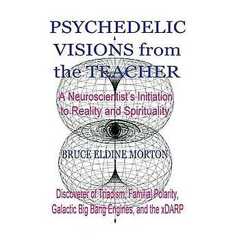 Psychedelische visioenen van de leraar door Morton & Bruce Eldine