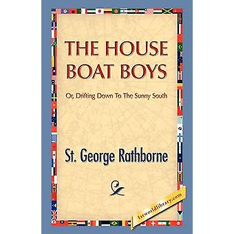 The House Boat Boys by Rathborne & St. George