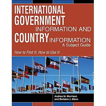 Internationalen Regierungsinformationen und Land Informationen A Fachinformationsführer von Morrison & Andrea M.