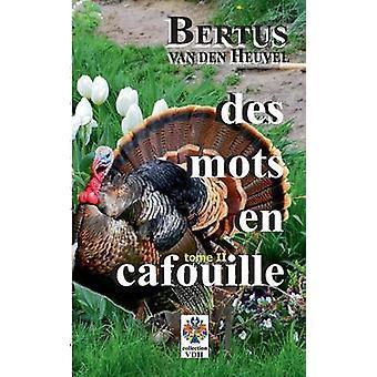Des Mots En Cafouille II por Van Den Heuvel & Bertus
