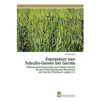 Uttryck von TubulinGenen bei Gerste genom Schrder Jan