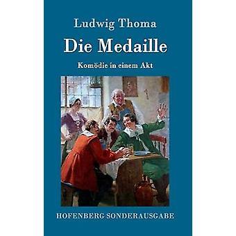Die Medaille par Ludwig Thoma