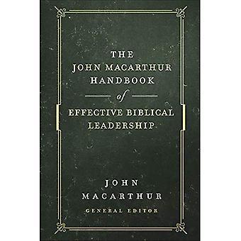 The John MacArthur Handbook� of Effective Biblical Leadership (Shepherd's Library)