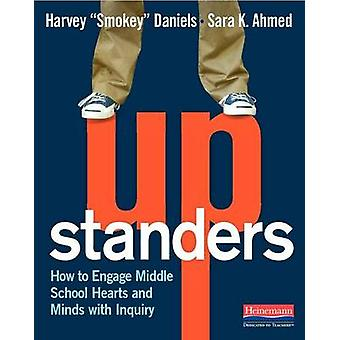 Upstanders - How to Engage Middle School Hearts and Minds with Inquiry