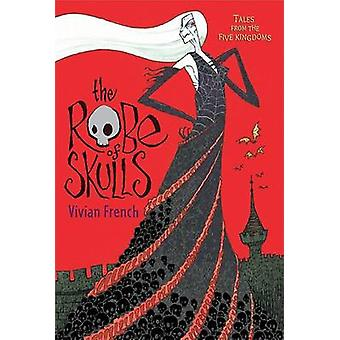 The Robe of Skulls by Vivian French - Ross Collins - 9780763643645 Bo