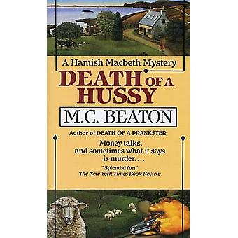Death of a Hussy by M. C. Beaton - 9780804107686 Book