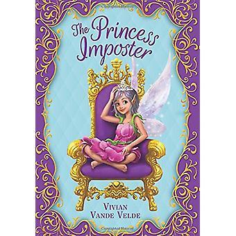 The Princess Imposter by Vivian Vande Velde - 9781338121476 Book