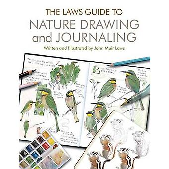 The Laws Guide to Nature Drawing and Journaling by John Muir Laws - 9