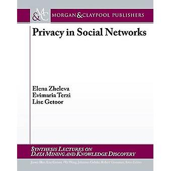 Privacy in Social Networks by Elena Zheleva - Evimaria Terzi - Lise G