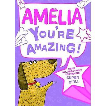 Amelia You'Re Amazing - 9781785538148 Book