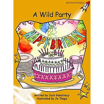 A Wild Party - Fluency - Level 4 (International edition) by Jack Gaboli