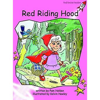 Red Riding Hood - Pre-reading (International edition) by Pam Holden -