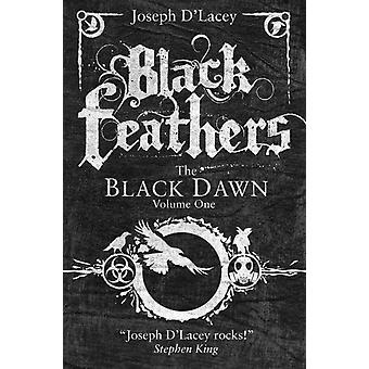Black Feathers (Paperback) by D'Lacey Joseph