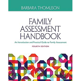 Family Assessment Handbook: Volume I: An Introductory Practice Guide to Family Assessment (Paperback) by Thomlison Barbara