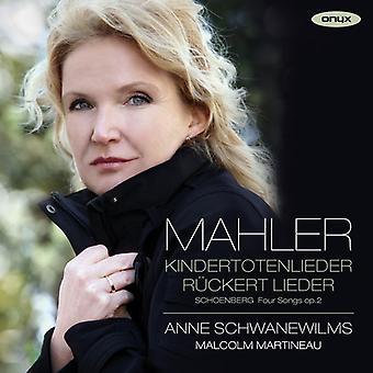 Mahler, G. / Schoenberg, a. / Schwanewilms, Anne - Kindertotenlieder Rückert Lieder [CD] USA import