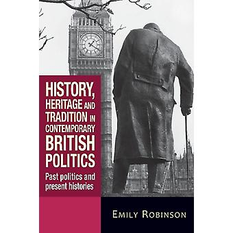 History Heritage & Tradition In Contemp by Robinson Emily