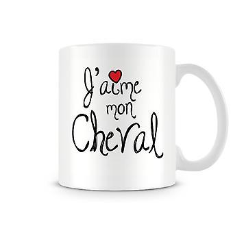 J'aime Mon Cheval mugg