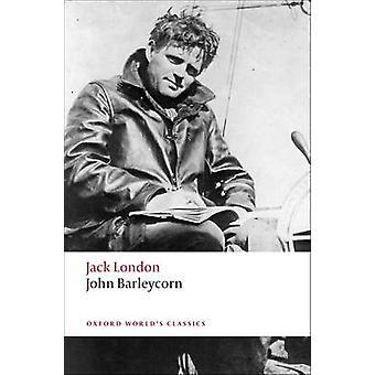 ساذرلاند جون جون بارليكورن-مذكرات الكحولية بجاك لندن---