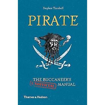 Piraten - die Buccaneer (inoffizielle) Handbuch von Stephen Turnbull - 978