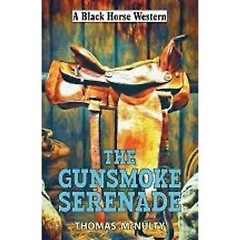 A serenata de Gunsmoke - livro 9780719819209