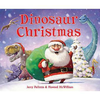 Dinosaurier-Christmas von Howard McWilliam - Jerry Palotta - 978140713982